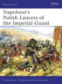 Napoleon s Polish Lancers of the Imperial Guard, PDF eBook