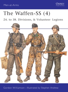 The Waffen-SS (4) : 24. to 38. Divisions, & Volunteer Legions, PDF eBook