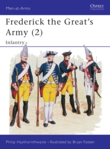 Frederick the Great's Army (2) : Infantry, PDF eBook