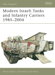 Modern Israeli Tanks and Infantry Carriers 1985 2004, PDF eBook