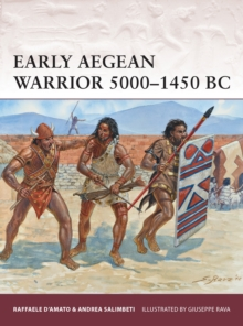 Early Aegean Warrior 5000 1450 BC, PDF eBook