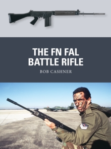 The FN FAL Battle Rifle, Paperback / softback Book