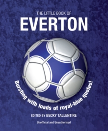 The Little Book of Everton, Paperback / softback Book