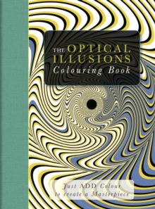 The Optical Illusions Colouring Book, Paperback Book
