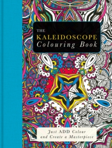 The Kaleidoscope Colouring Book, Paperback Book