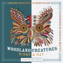 Woodland Creatures Night & Day Colouring Book, Paperback Book