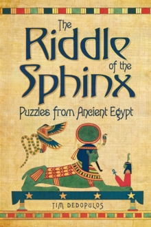 The Riddle of the Sphinx & Other Puzzles, Hardback Book