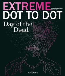 Extreme Dot-to-Dot: Day of the Dead, Paperback / softback Book