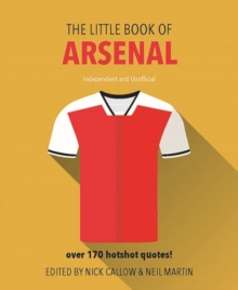The Little Book of Arsenal, Hardback Book
