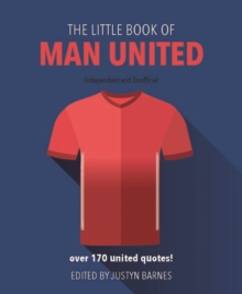 The Little Book of Man United, Hardback Book