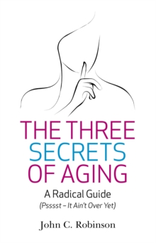 The Three Secrets of Aging, Paperback / softback Book