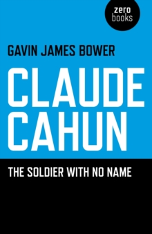 Claude Cahun : The Soldier with No Name, Paperback Book