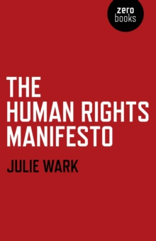 The Human Rights Manifesto, Paperback / softback Book