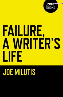 Failure, a Writer's Life, Paperback Book