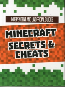 Unofficial Secrets & Cheats Minecraft Guides Slip Case, Other book format Book