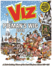 Viz Annual 2019 The Pieman's Wig : A Hair-Raising Weave of the Best Bits from Issues 252~261, Hardback Book