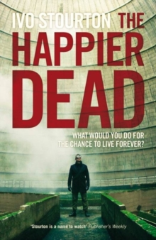 The Happier Dead, Paperback Book