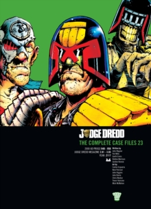 Judge Dredd : The Complete Case Files v. 23, Paperback Book