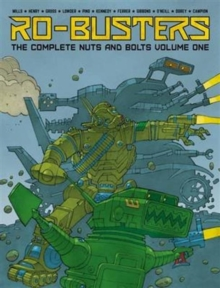 Ro-Busters: The Complete Nuts and Bolts Vol. I, Hardback Book