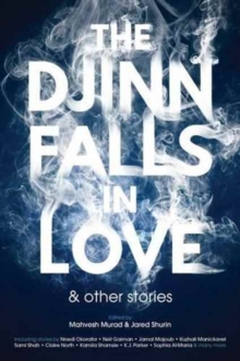 The Djinn Falls in Love and Other Stories, Paperback Book