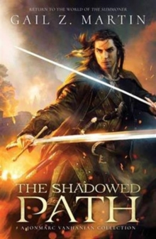 The Shadowed Path, Paperback Book