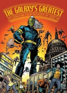 2000 AD's Greatest : Celebrating 40 Years of Thrill-Power!, Paperback Book