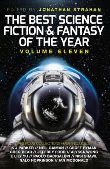 The Best Science Fiction and Fantasy of the Year: Volume Eleven, Paperback Book