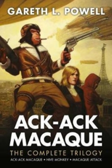 The Complete Ack-Ack Macaque Trilogy, Paperback / softback Book