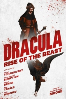 Dracula : Rise Of The Beast, Paperback / softback Book