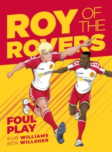 Roy of the Rovers : Foul Play (Comic 2), Paperback / softback Book