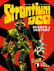 Strontium Dog Search & Destroy : The Starlord Years, Hardback Book