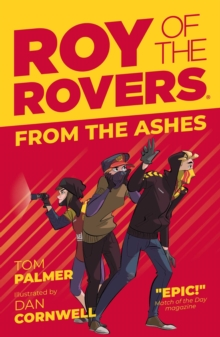 Roy of the Rovers: From the Ashes, Paperback / softback Book
