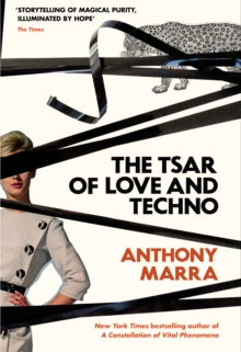 The Tsar of Love and Techno, Hardback Book