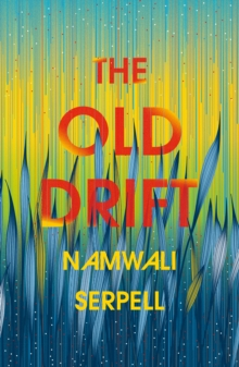 The Old Drift, Hardback Book