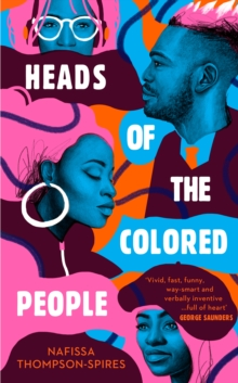 Heads of the Colored People, Hardback Book