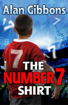 The Number 7 Shirt, Paperback / softback Book