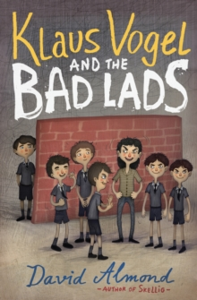 Klaus Vogel and the Bad Lads, Paperback Book