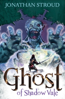 The Ghost Of Shadow Vale, Paperback / softback Book