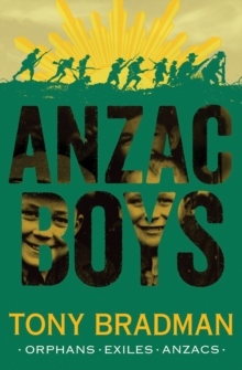 ANZAC Boys, Paperback / softback Book