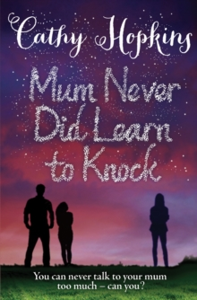 Mum Never Did Learn to Knock, Paperback / softback Book