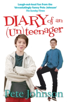Diary of an (Un)Teenager, Paperback Book