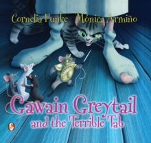 Gawain Greytail and the Terrible Tab, Paperback Book