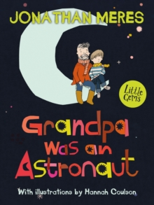 Grandpa Was an Astronaut, Paperback / softback Book