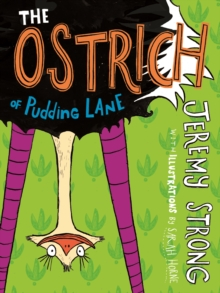 The Ostrich of Pudding Lane, Paperback Book