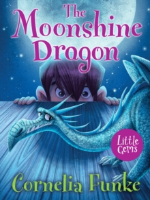 The Moonshine Dragon, Paperback / softback Book