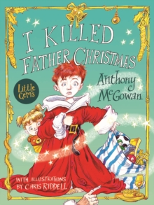 I Killed Father Christmas, Paperback Book