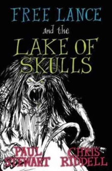 Free Lance and the Lake of Skulls (Book 1), Paperback Book