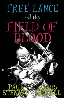 Free Lance and the Field of Blood, Paperback Book