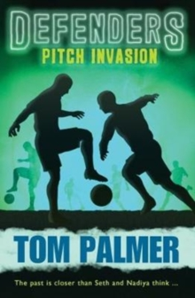 Pitch Invasion: Defenders, Paperback Book