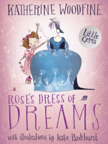 Rose's Dress of Dreams : (Little Gem), Paperback Book